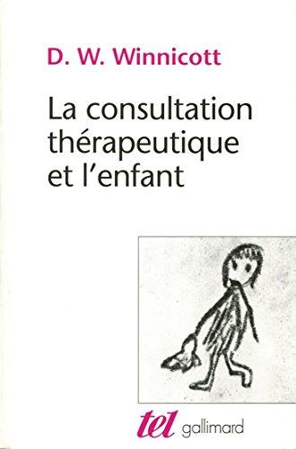 La consultation thrapeutique et l'enfant