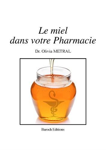 Le miel dans votre pharmacie
