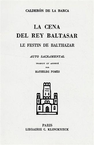 La Cena Del Rey Baltasar-Le Festin de balthazar (édition bilingue espagnol-français)