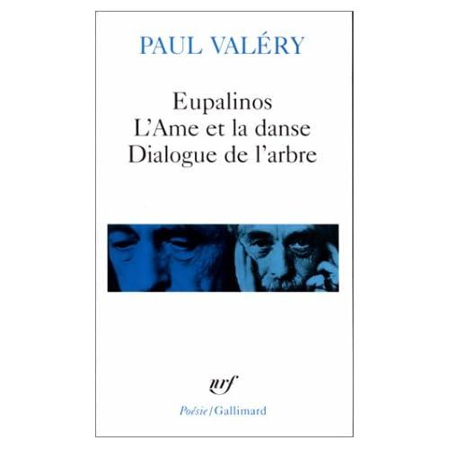 Eupalinos ou l'Architecte - L'Âme et la Danse - Dialogue de l'Arbre