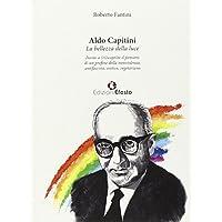 Aldo Capitini. La bellezza della luce. Invito