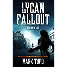 Lycan Fallout 5:  Demon Wars: A Michael Talbot Adventure