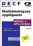 DECF - Epreuve numéro 5, Mathématiques appliquées, manuel et applications, 4e édition