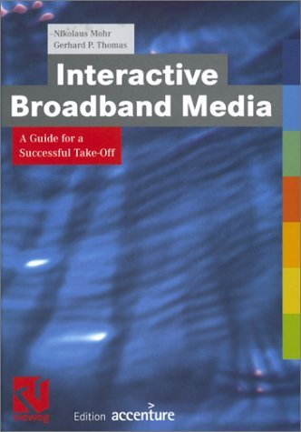 interactive-broadband-media-a-guide-for-a-successful-take-off-edition-accenture-by-nikolaus-mohr-200