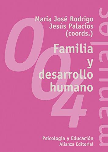 Familia y desarrollo humano (El Libro Universitario - Manuales)