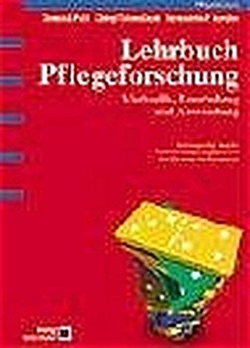 Lehrbuch Pflegeforschung: Methodik, Beurteilung und Anwendung