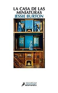 La casa de las miniaturas par Jessie Burton