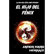 EL HIJO DEL FÉNIX (LA SAGA DEL FÉNIX nº 1)