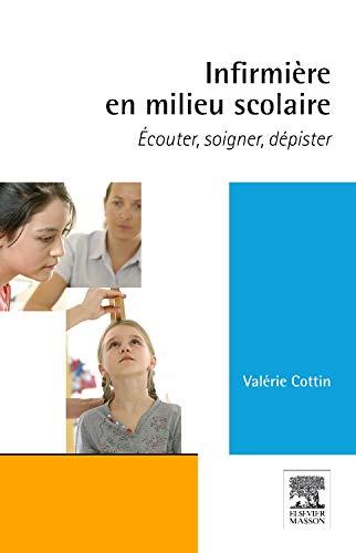 INFIRMIERE EN MILIEU SCOLAIRE par Valérie Cottin