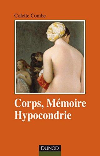 Corps, mémoire et hypocondrie (Psychismes)