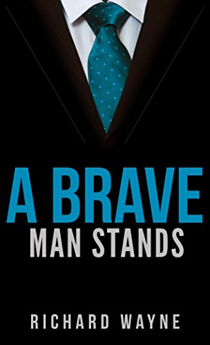 A Brave Man Stands (English Edition)