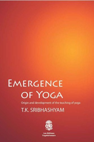 Emergence of Yoga Origin and Development of the Teaching of Yoga