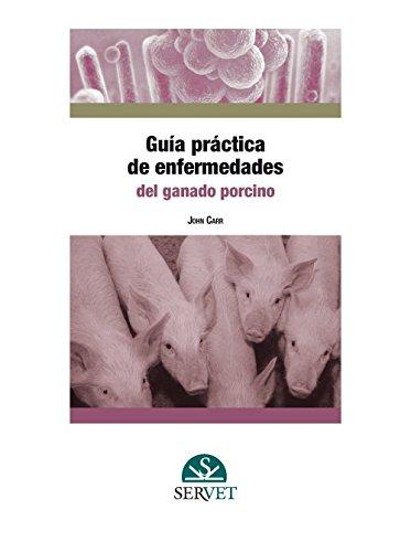 Guía práctica de enfermedades del ganado porcino - Libros de veterinaria - Editorial Servet