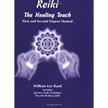 Reiki: The Healing Touch - First and Second Degree Manual by Rand, William Lee (2000) Plastic Comb