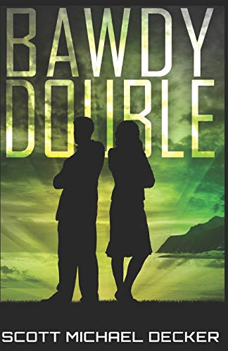 Bawdy Double (Galactic Adventures, Band 1)