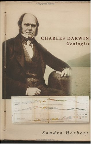 Charles Darwin, Geologist by Sandra Herbert (2005-07-05)