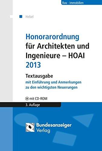 Honorarordnung für Architekten und Ingenieure - HOAI: Textausgabe mit Einführung und Anmerkungen zu den wichtigsten Neuerungen