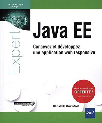 Java EE - Concevez et développez une application web responsive par Christelle DAVEZAC