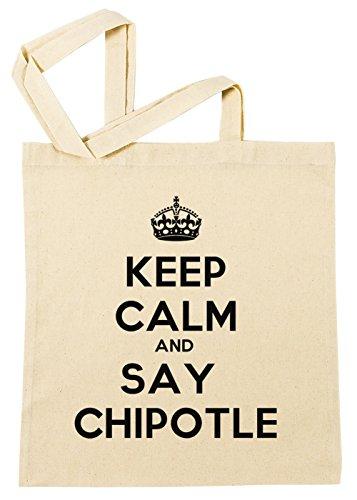 keep-calm-and-say-chipotle-borsa-della-spesa-spiaggia-cotton-riutilizzabile-shopping-bag-beach-reusa