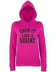 DROP IT LIKE A SQUAT Ladies Pink Hoodie