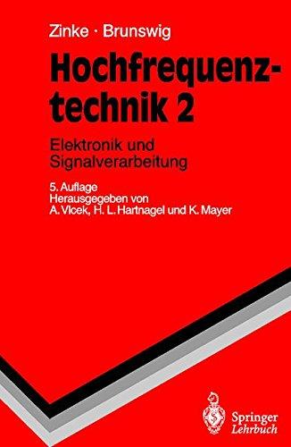 Hochfrequenztechnik: Elektronik und Signalverarbeitung (Springer-Lehrbuch)