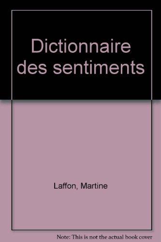 Dictionnaire des sentiments par Martine Laffon