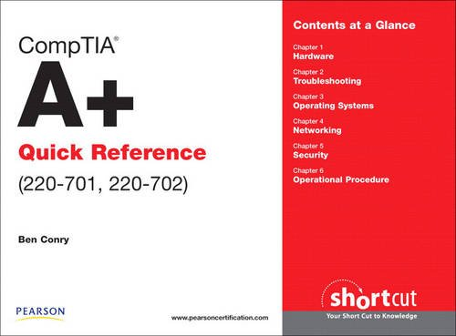 CompTIA A+ Quick Reference (220-701, 220-702) (not for retail sale)