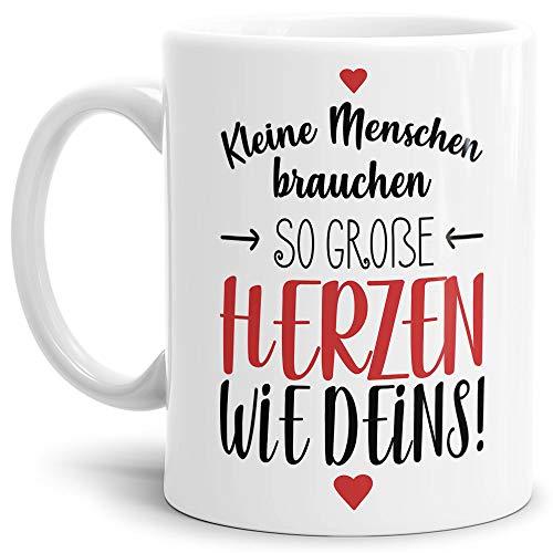 Erzieher-Tasse mit Spruch Kleine Menschen brauchen große Herzen - Kindergarten/Abschied/Geschenk-Idee/Dankeschön/Kita/Weiß -