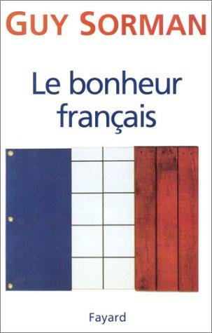 LE BONHEUR FRANCAIS