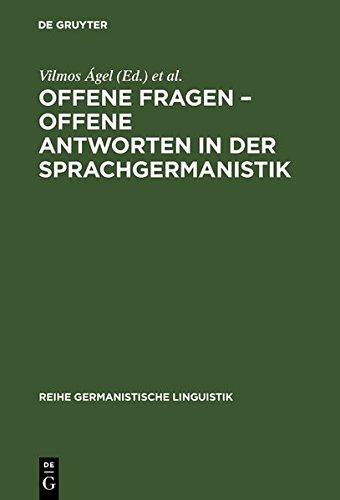 Offene Fragen - offene Antworten in der Sprachgermanistik (Reihe Germanistische Linguistik)