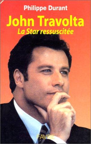 John Travolta. La star ressuscitée
