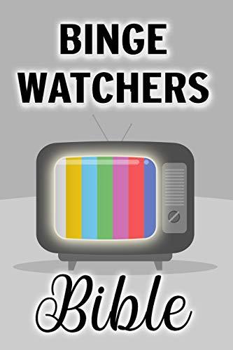Binge Watchers Bible - Tagebuch für Serien-Fans und Film-Freunde: Journal und Logbuch für's Fernsehen, zum Serien- und Filmschauen, Geschenk für Cineasten (Fan-heimkino)