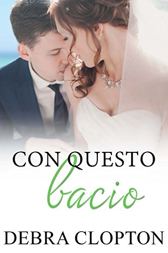 Con questo bacio (Windswept Bay Vol. 3)