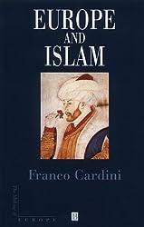 Europe and Islam (Making of Europe)