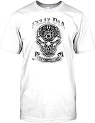 Feliz Dia - De Los Muertos - Day Of Dead Sugar Skull Mens T Shirt