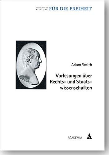 Vorlesungen über Rechts- und Staatswissenschaften (Klassiker der Freiheit)