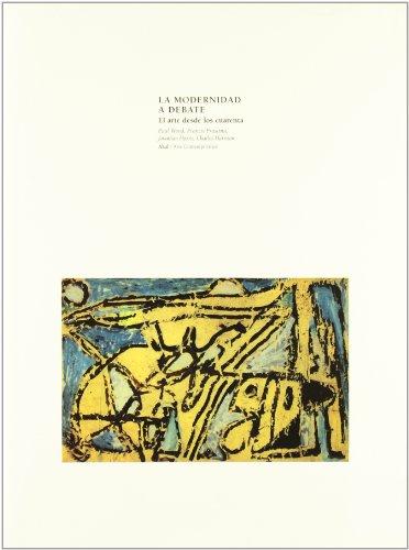 La modernidad a debate (Arte contemporáneo) por Francis Frascina