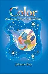 Color: Awakening the Child Within
