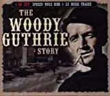 The Woody Guthrie Story (The Classic Series)