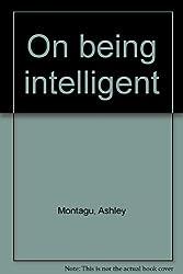 On being intelligent