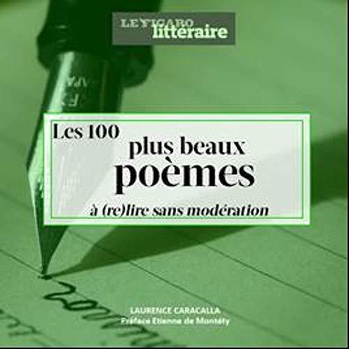 Les 100 plus beaux poèmes par  Le Figaro