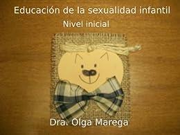 Educación de la sexualidad infantil. Nivel inicial. de [Marega, Olga Beatriz]
