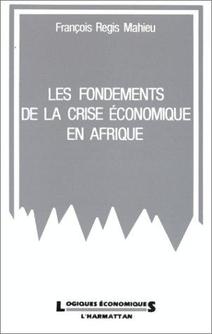 Les fondements de la crise économique en Afrique