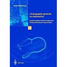 L'échographie générale en réanimation. 2ème édition