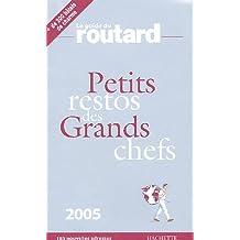 Les Petits restos des Grands chefs 2005