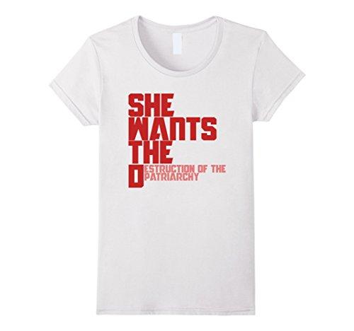 she-wants-the-destruction-of-the-patriarchy-shirt-feminist-female-medium-white