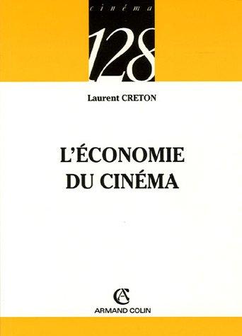 L'économie du cinéma par Laurent Creton