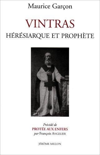 Vintras : Hérésiarque et prophète