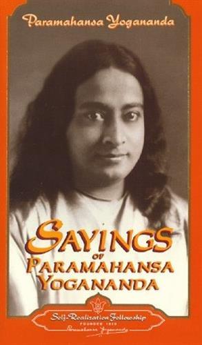 Sayings of Paramahansa Yogananda par Paramahansa Yogananda