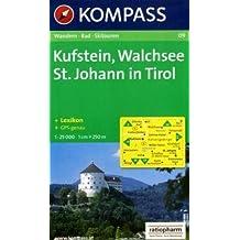 Kufstein, Walchsee, Sankt Johann in Tirol: Wander-, Rad- und Skitourenkarte. GPS-genau. 1:25.000